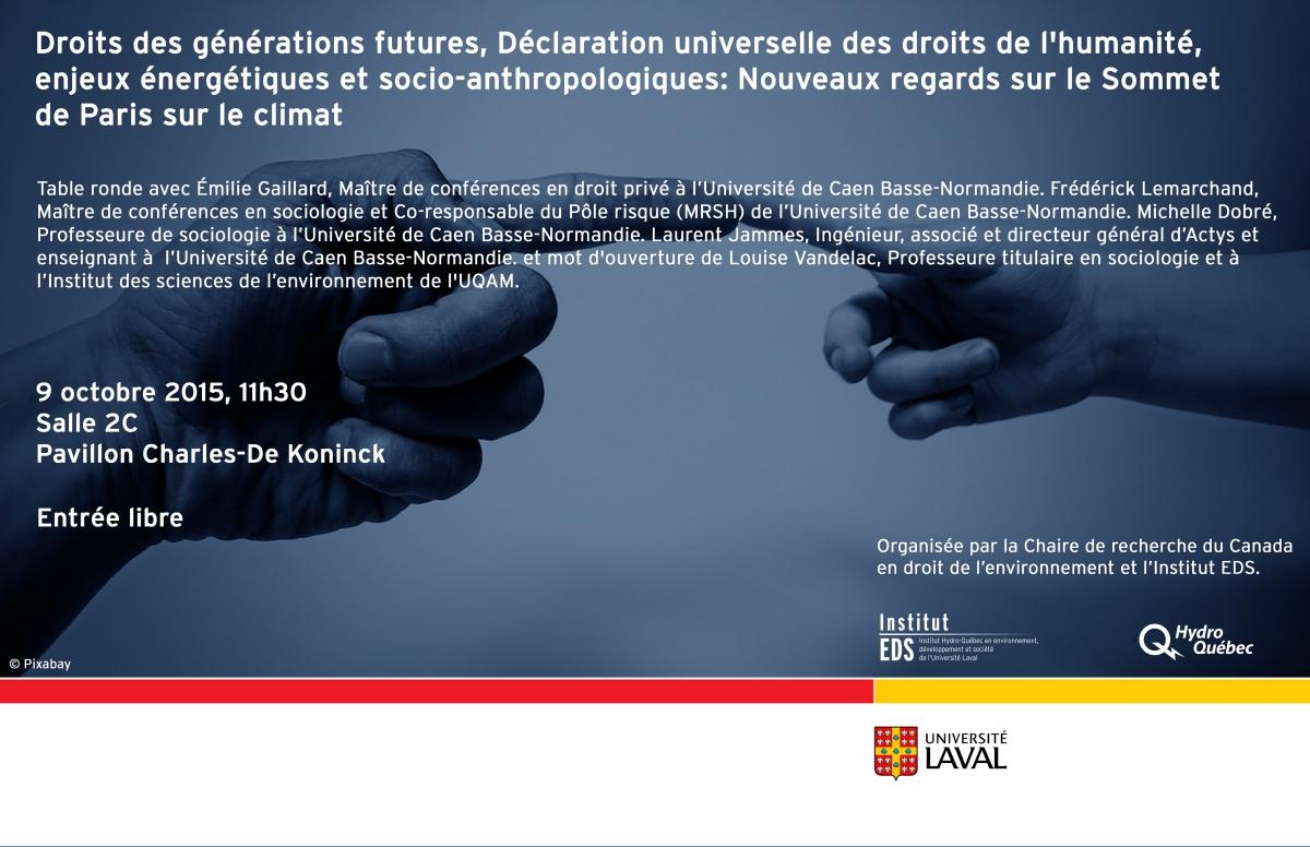 Affiche dont le titre complet: Droits des générations futures, Déclaration universelle des droits de l'humanité, enjeux énergétiques et socio-anthropologiques: Nouveaux regards sur le Sommet de Paris sur le climat. Deux mains se touchent avec leur index.
